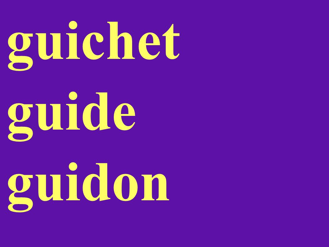 guichet guide guidon