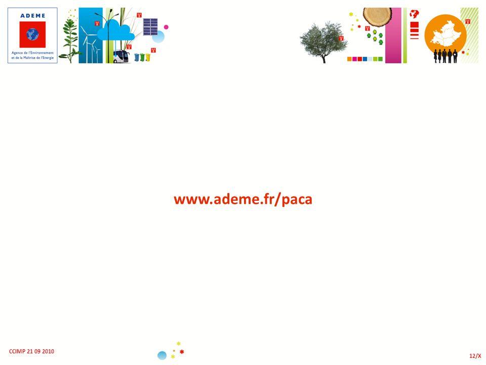www.ademe.fr/paca CCIMP 21 09 2010