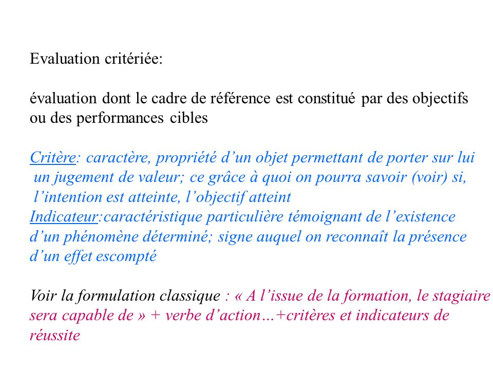 Evaluation critériée:
