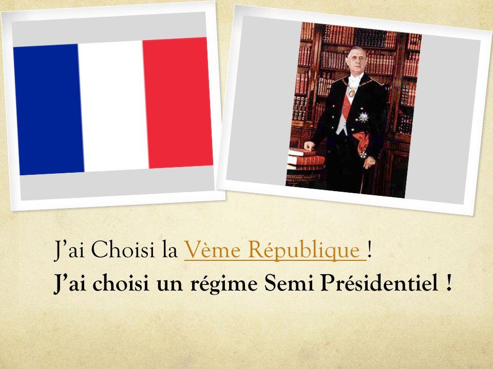 J'ai Choisi la Vème République !