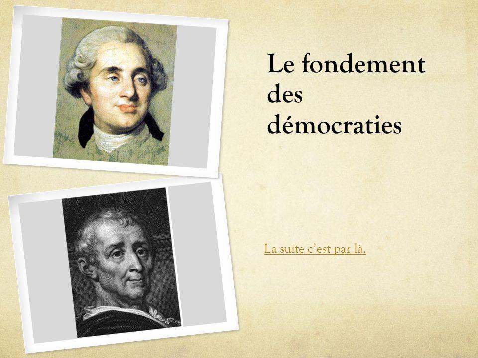 Le fondement des démocraties