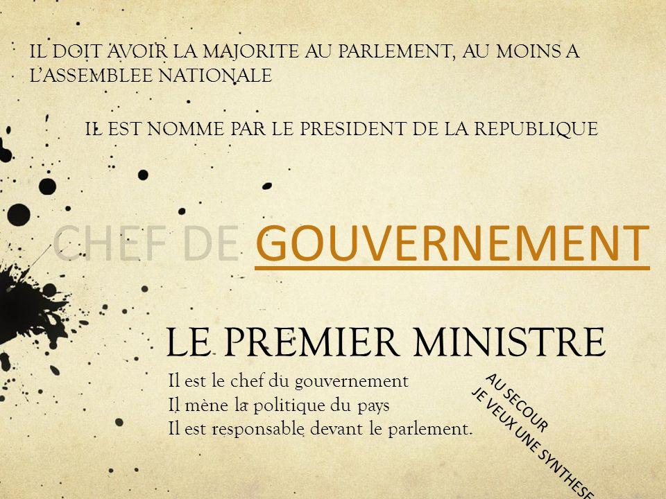 CHEF DE GOUVERNEMENT LE PREMIER MINISTRE