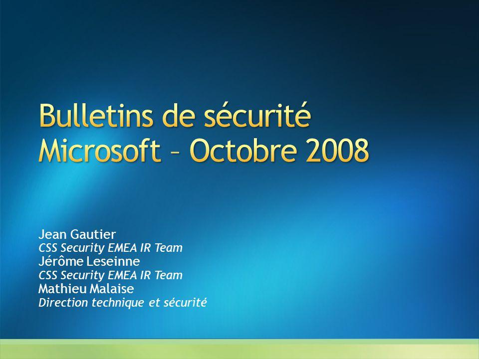 Bulletins de sécurité Microsoft – Octobre 2008