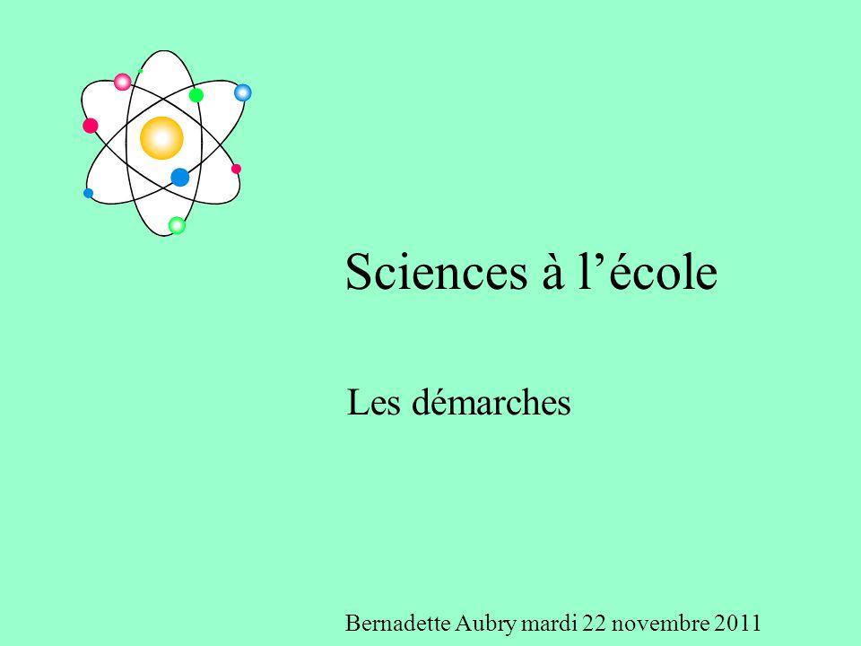 Sciences à l'école Les démarches