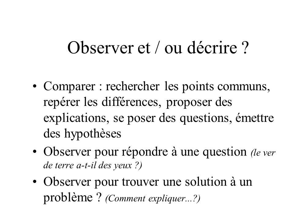 Observer et / ou décrire