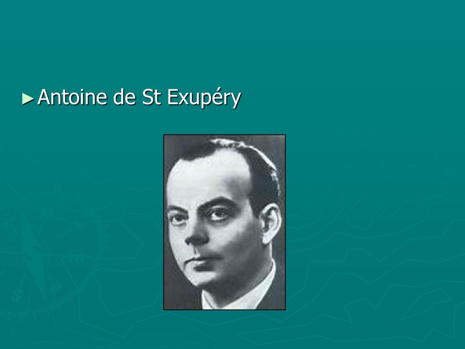 Antoine de St Exupéry