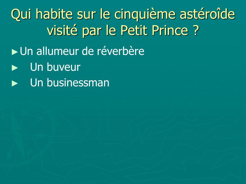 Qui habite sur le cinquième astéroîde visité par le Petit Prince