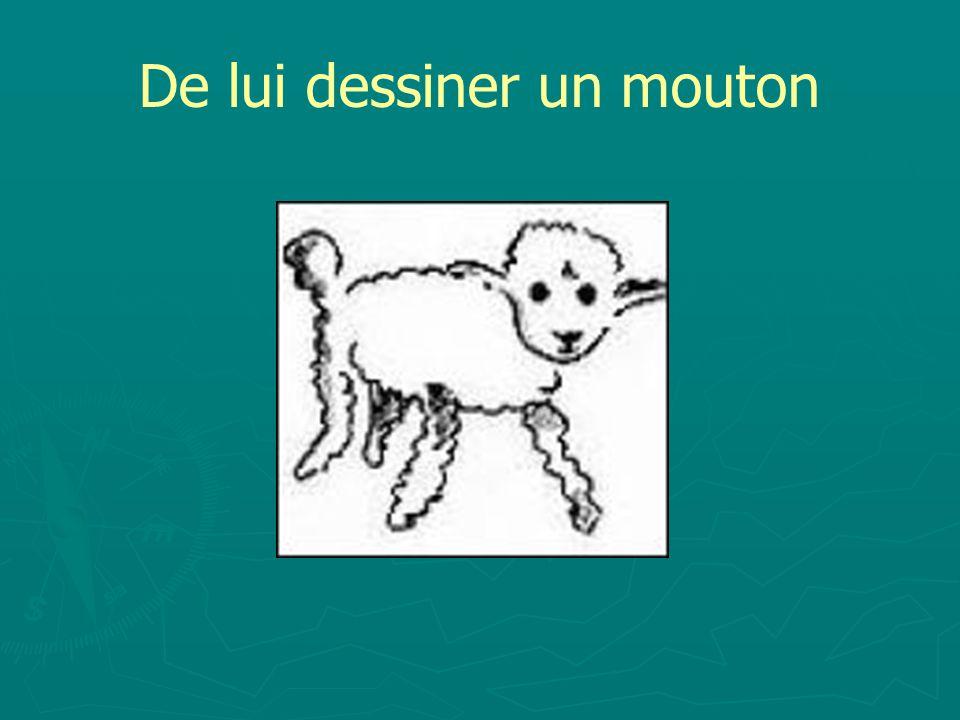 De lui dessiner un mouton