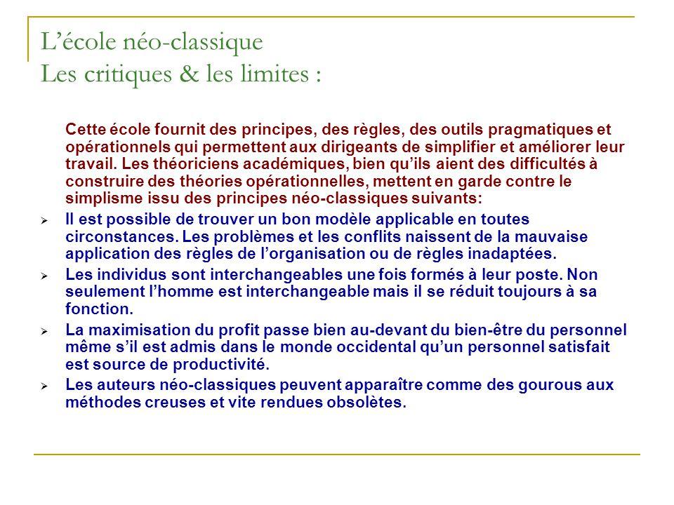 L'école néo-classique Les critiques & les limites :