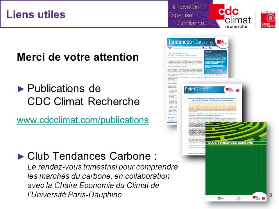 Merci de votre attention Publications de CDC Climat Recherche