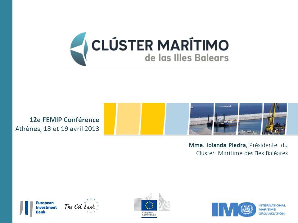 12e FEMIP Conférence Athènes, 18 et 19 avril 2013