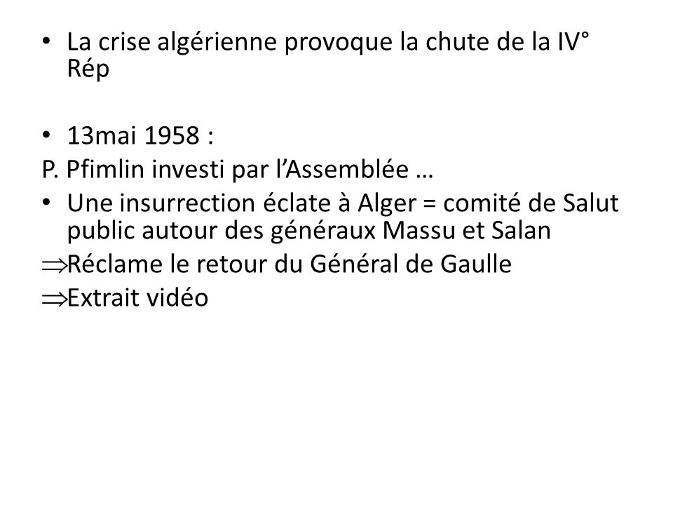 La crise algérienne provoque la chute de la IV° Rép