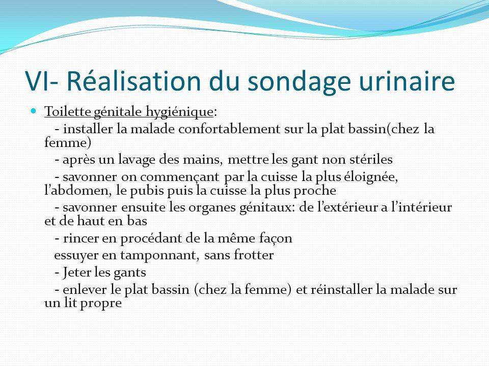 VI- Réalisation du sondage urinaire