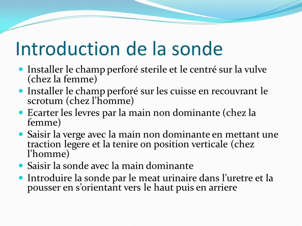 Introduction de la sonde