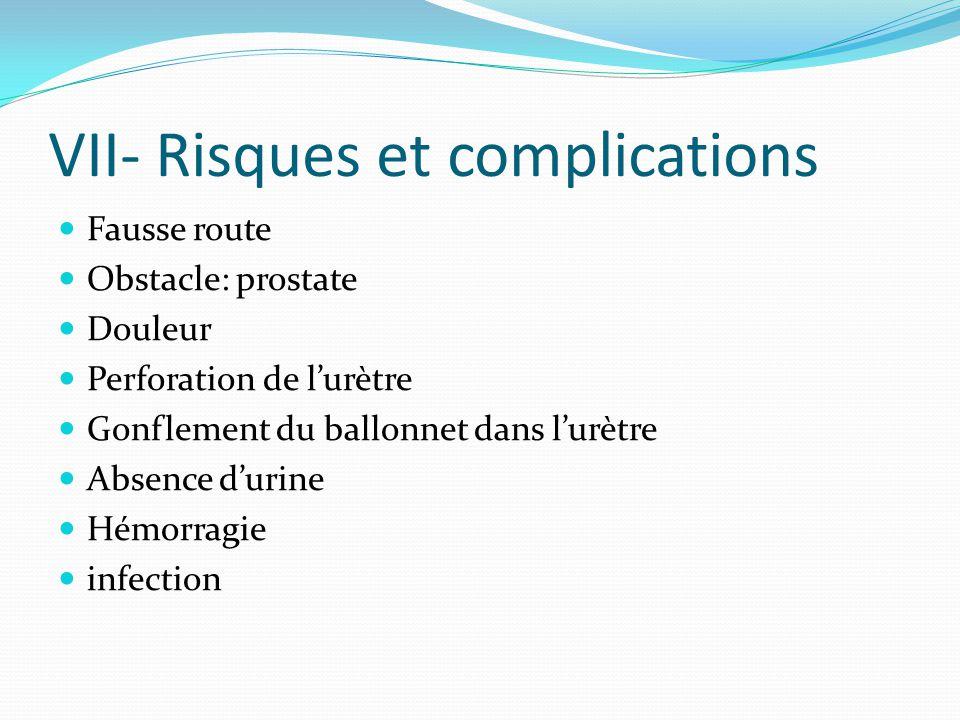 VII- Risques et complications
