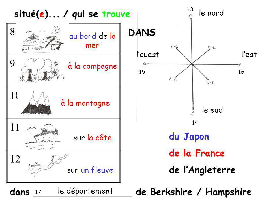 8 9 10 11 12 situé(e)... / qui se trouve DANS du Japon de la France