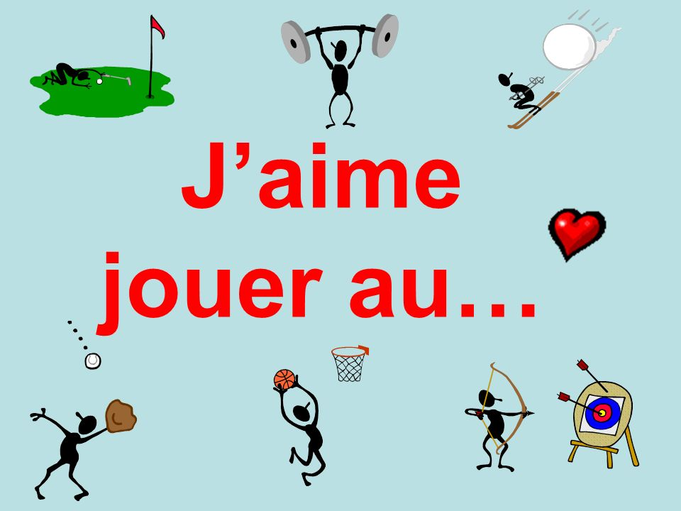 J'aime jouer au… Give key stem for answer before variations