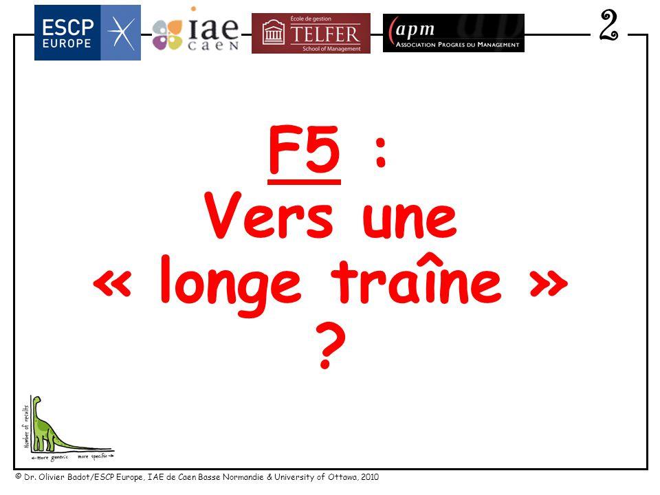 F5 : Vers une « longe traîne »