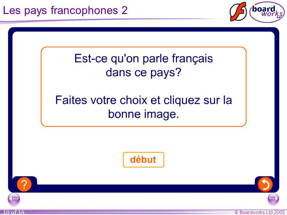Les pays francophones 2 As an extension to this activity, ask pupils if they can think of any further countries where French is spoken.