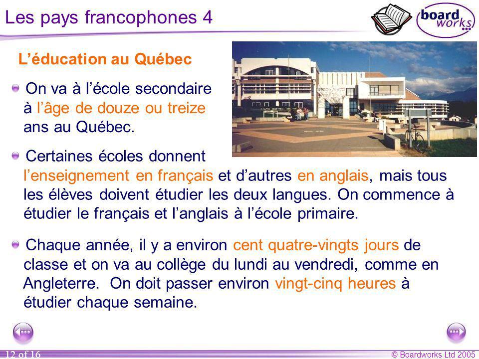 Les pays francophones 4 L'éducation au Québec