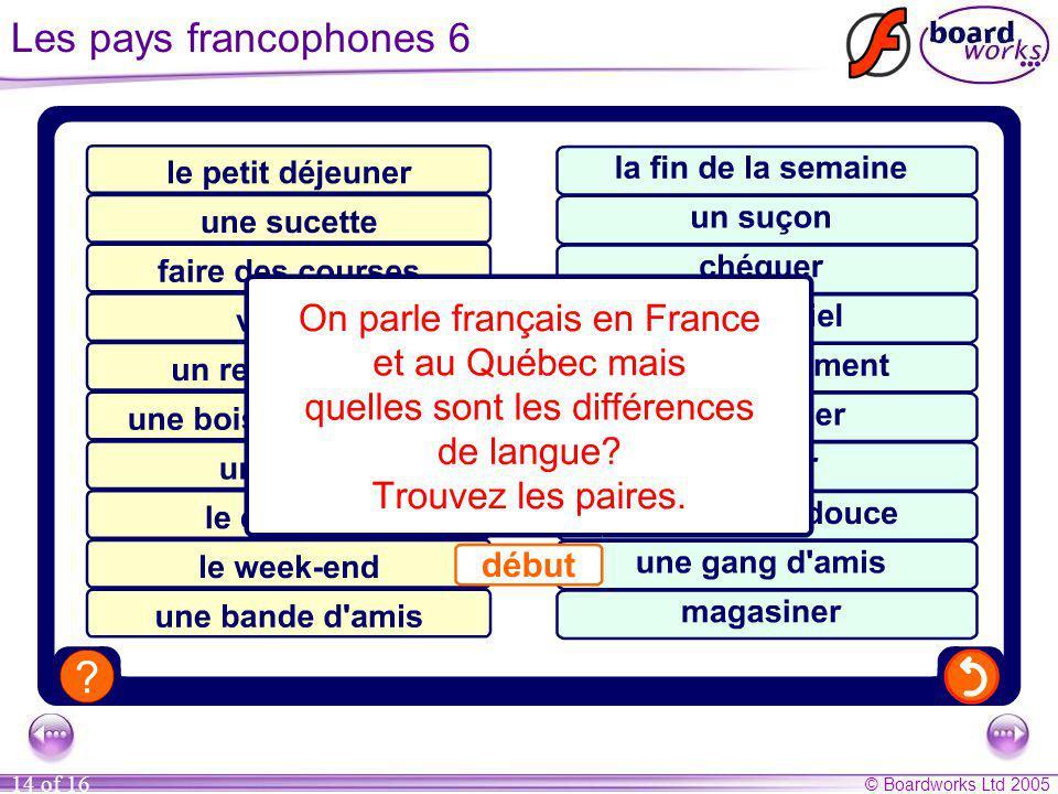 Les pays francophones 6 Correct answers: