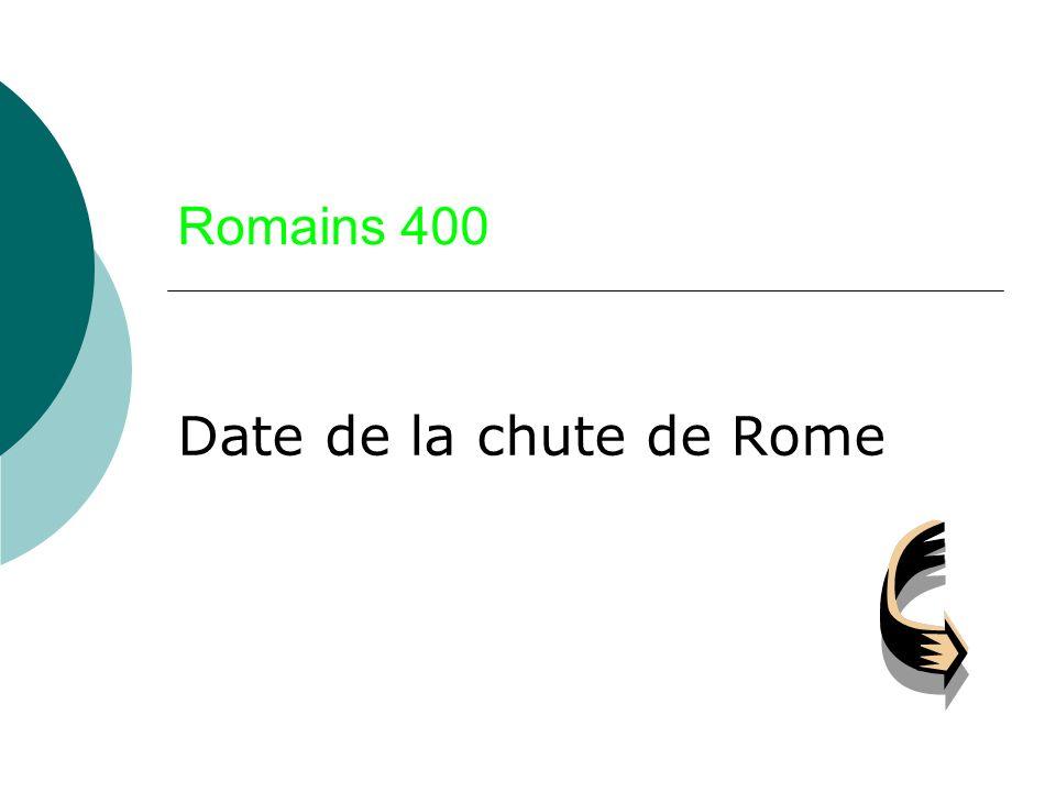 Romains 400 Date de la chute de Rome