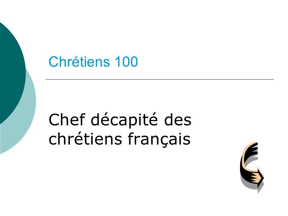 Chef décapité des chrétiens français