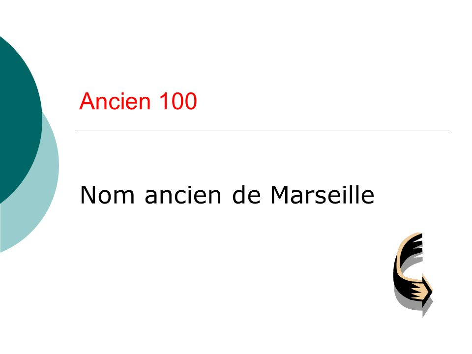 Nom ancien de Marseille