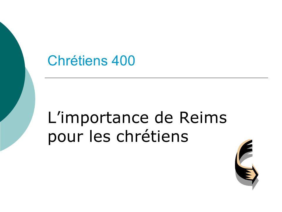 L'importance de Reims pour les chrétiens