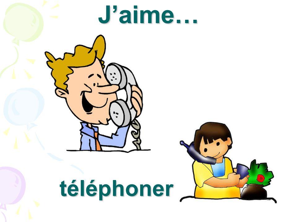J'aime… téléphoner
