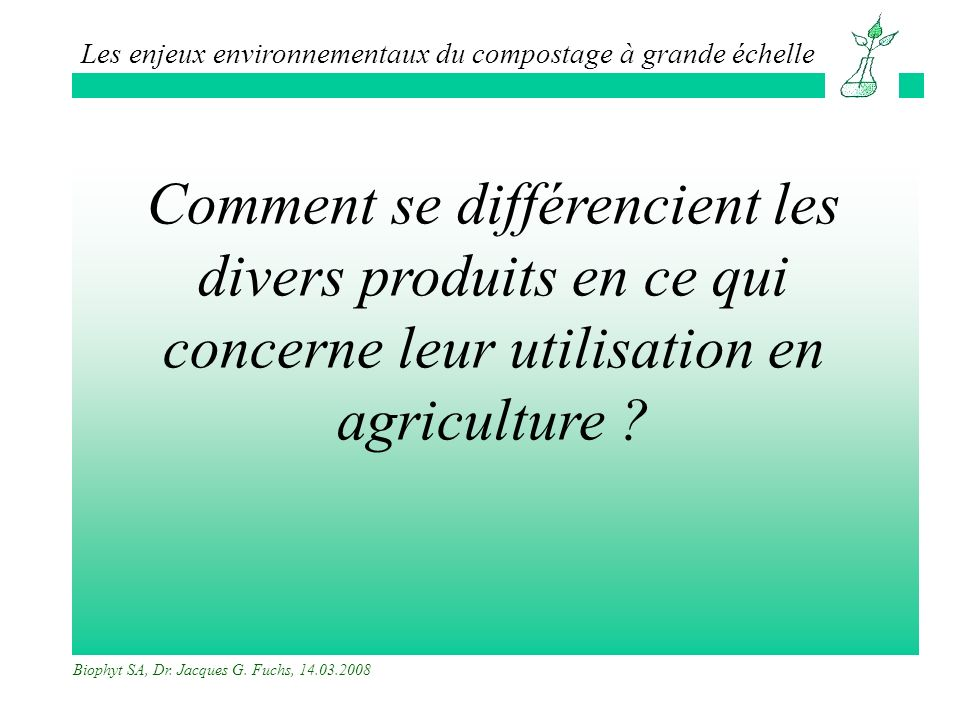 Comment se différencient les divers produits en ce qui concerne leur utilisation en agriculture