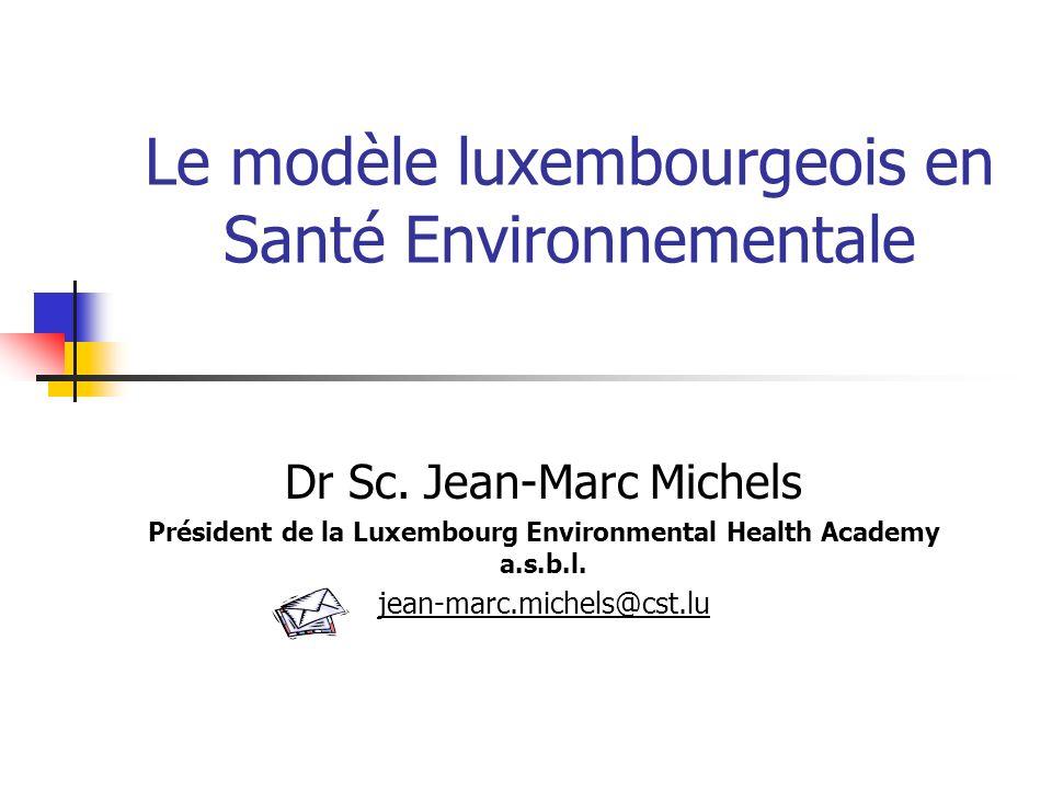 Le modèle luxembourgeois en Santé Environnementale