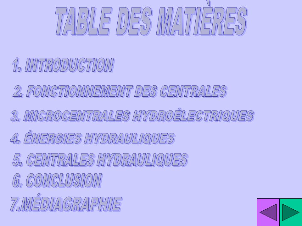TABLE DES MATIÈRES 1. INTRODUCTION 2. FONCTIONNEMENT DES CENTRALES
