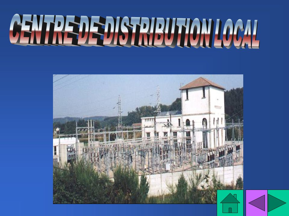 CENTRE DE DISTRIBUTION LOCAL