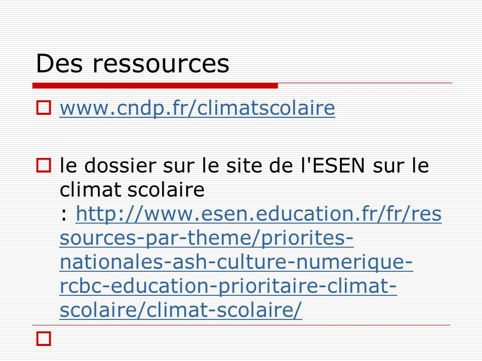 Des ressources www.cndp.fr/climatscolaire