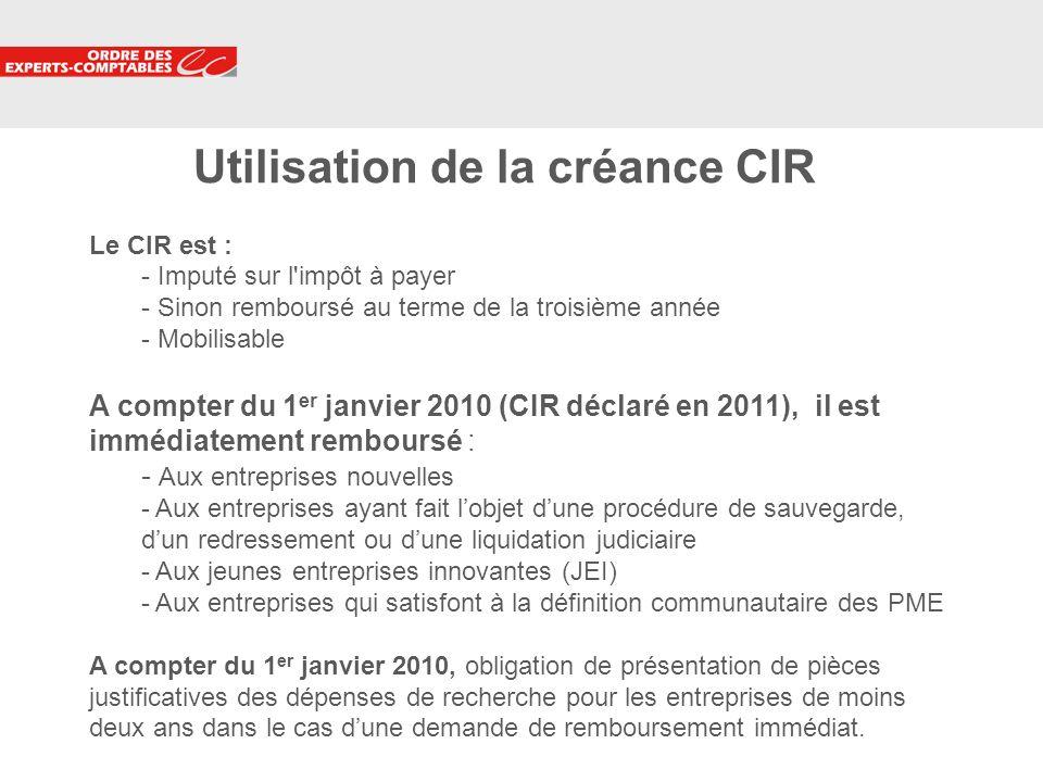 Utilisation de la créance CIR Le CIR est :