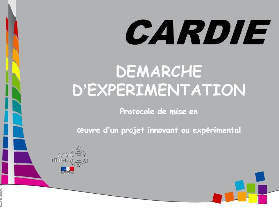 CARDIE DEMARCHE D'EXPERIMENTATION Protocole de mise en œuvre d'un projet innovant ou expérimental