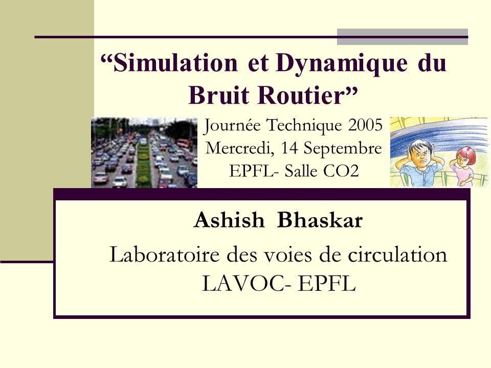 Simulation et Dynamique du Bruit Routier