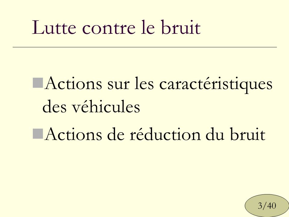 Lutte contre le bruit Actions sur les caractéristiques des véhicules