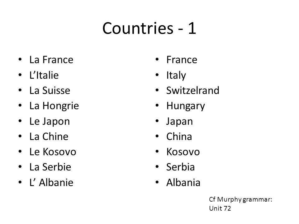 Countries - 1 La France L'Italie La Suisse La Hongrie Le Japon