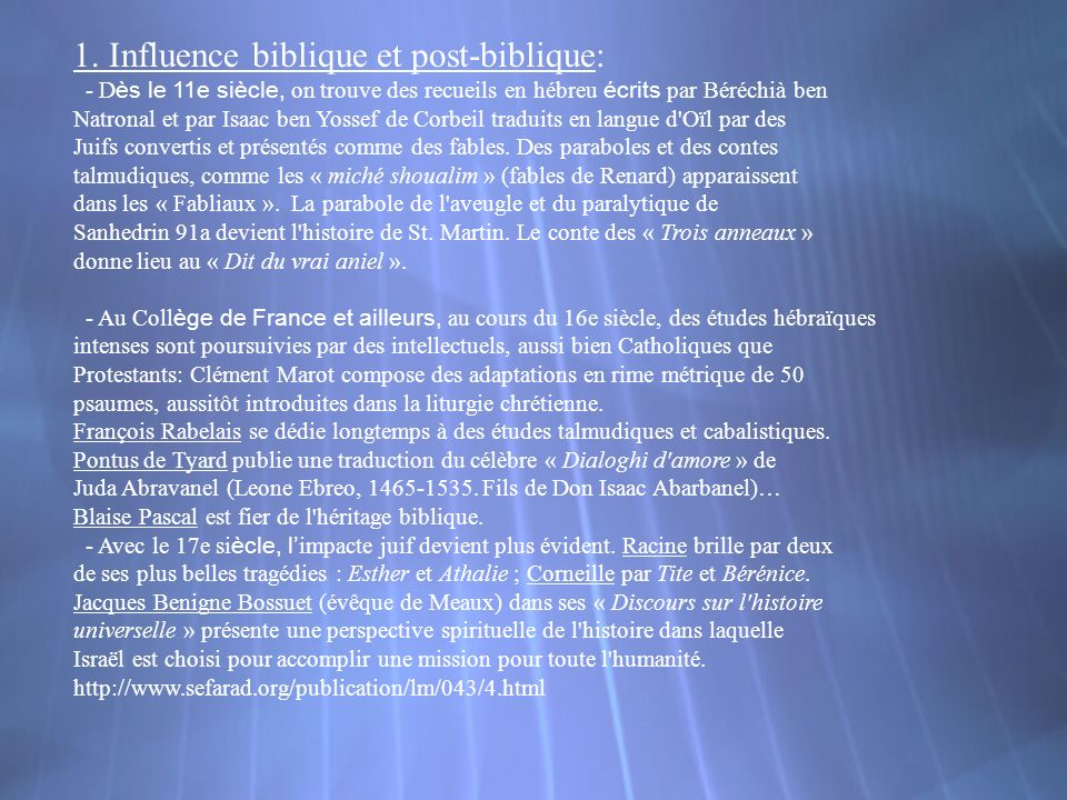 1. Influence biblique et post-biblique: