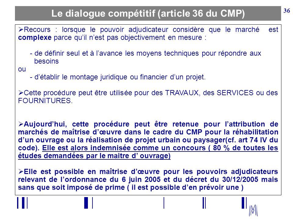 Le dialogue compétitif (article 36 du CMP)