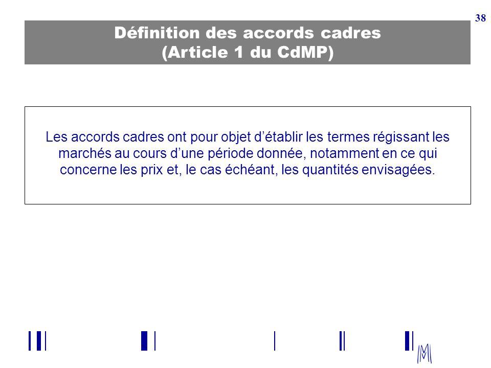 Définition des accords cadres (Article 1 du CdMP)