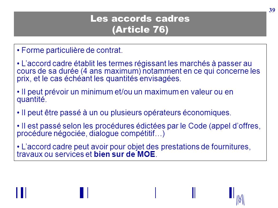 Les accords cadres (Article 76)