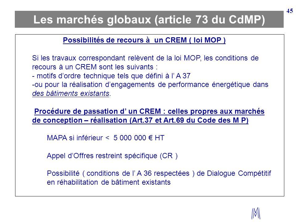 Les marchés globaux (article 73 du CdMP)