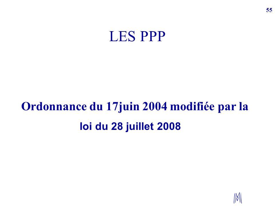 LES PPP Ordonnance du 17juin 2004 modifiée par la