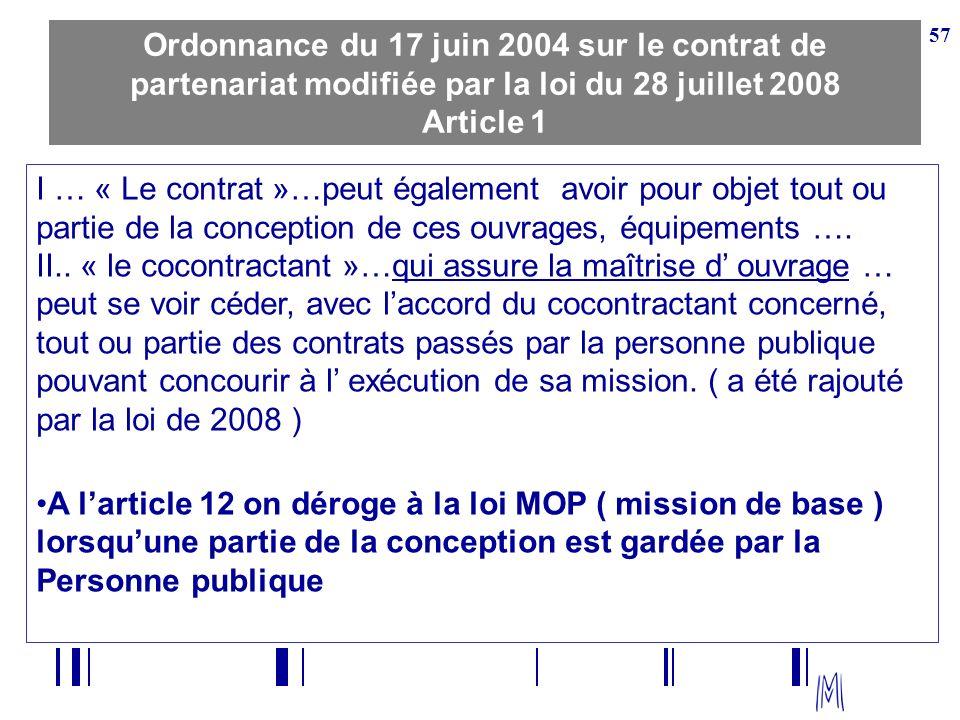 Ordonnance du 17 juin 2004 sur le contrat de partenariat modifiée par la loi du 28 juillet 2008