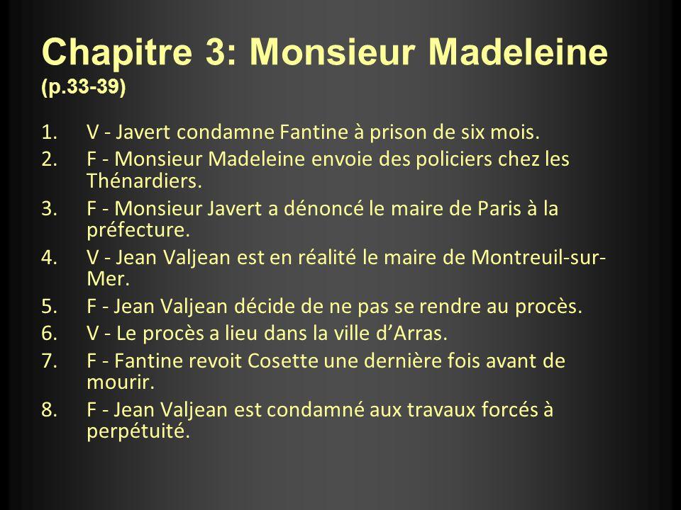 Chapitre 3: Monsieur Madeleine (p.33-39)