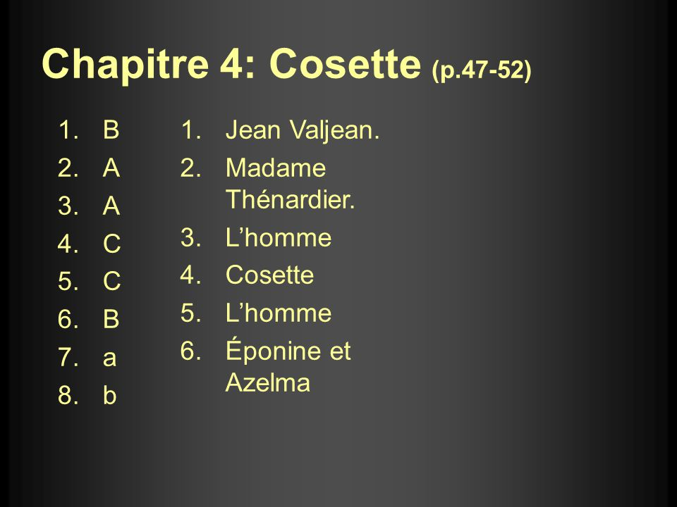 Chapitre 4: Cosette (p.47-52)