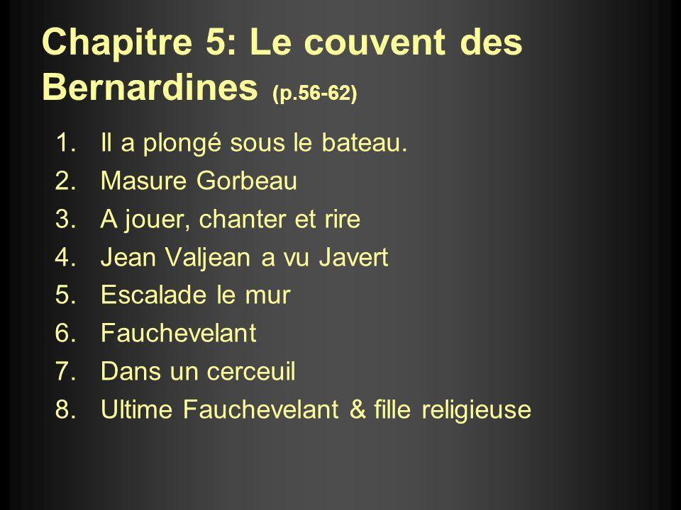 Chapitre 5: Le couvent des Bernardines (p.56-62)